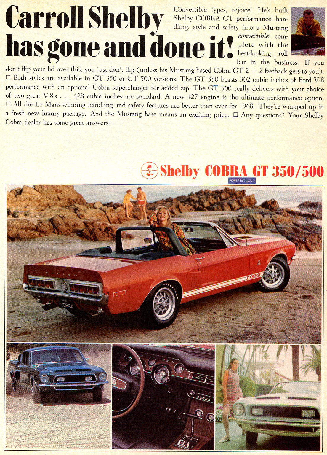 Carroll Shelby has gone and done it!